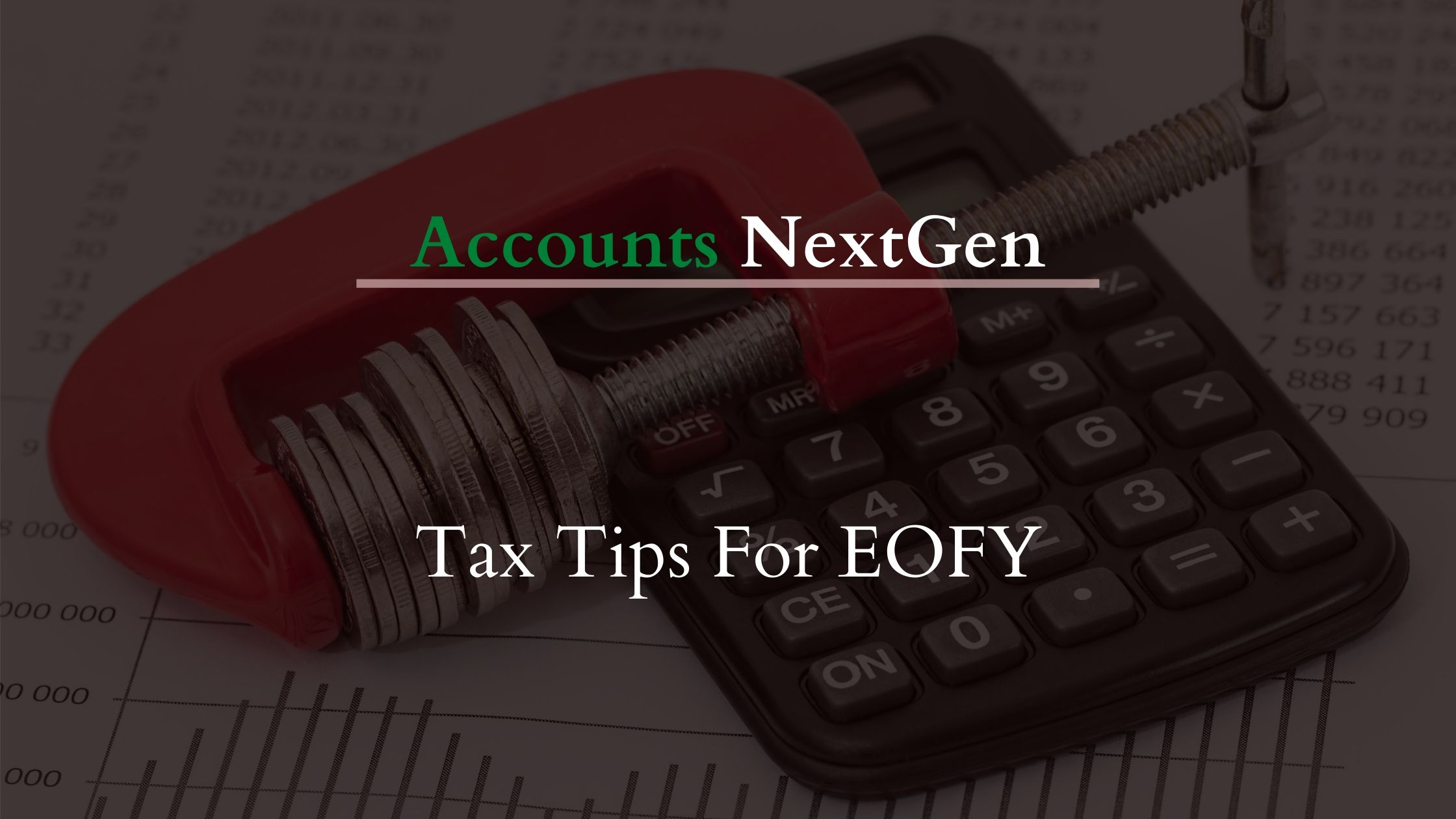 Tax Tips to Prepare for EOFY 2020