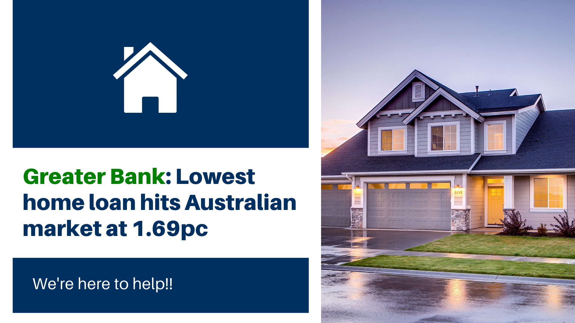 Greater Bank: Lowest home loan hits Australian market at 1.69pc
